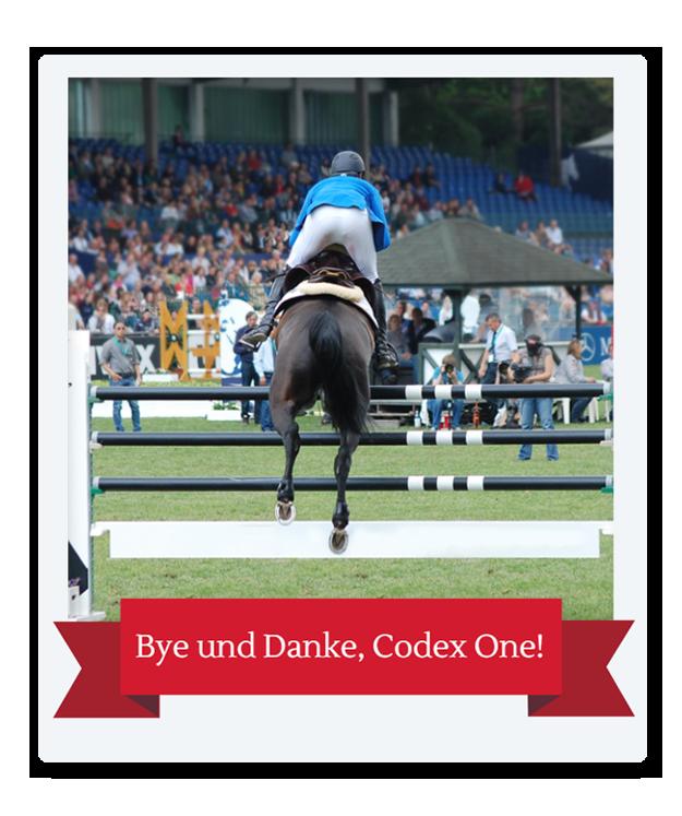 Bye und Danke, Codex One!