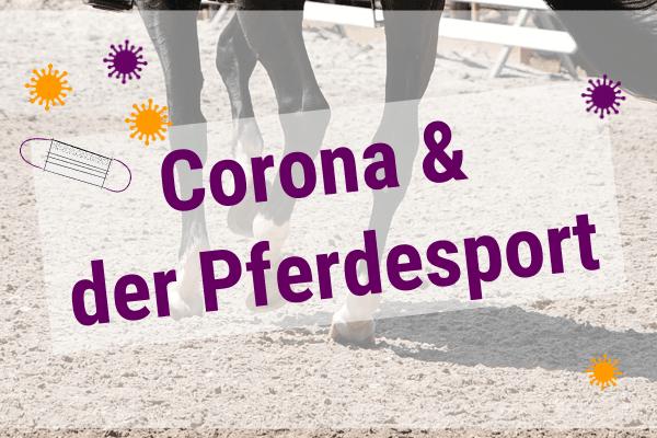 Corona & der Reitsport